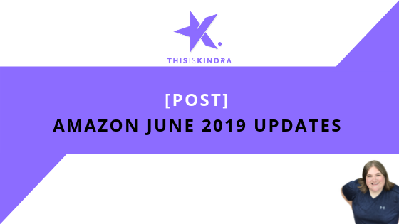 (Post) Amazon June 2019 Updates