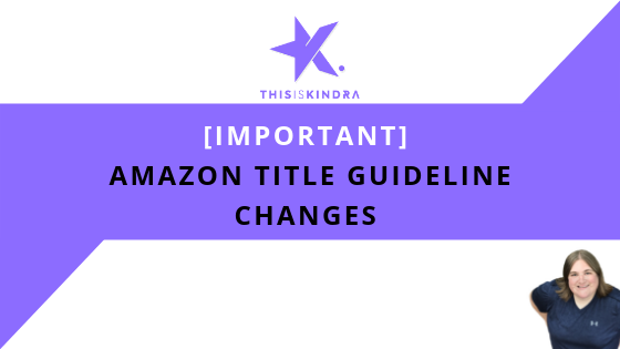Amazon Title Guideline Changes