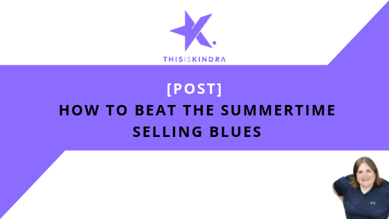 [POST] How to Beat the Summer Sales Slump Blues